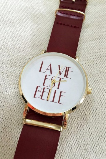 La Vie Est Belle Watch Watches for Men Women Leather Ladies Vintage Slip Thru Watch Bands Gifts Summer Maroon French Quotes Personalized